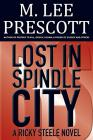 Lost in Spindle City